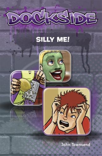 9781846808395 Dockside: Silly Me! (Stage 1 Book 5)