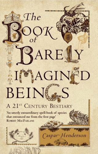 9781847082442 Book of Barely Imagined Beings