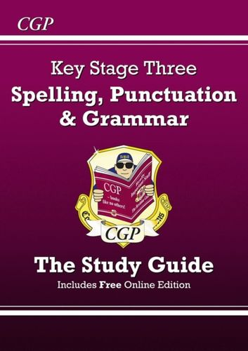9781847624079 Spelling, Punctuation and Grammar for KS3 - Study Guide