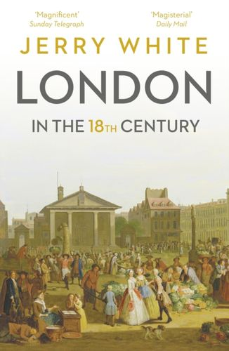9781847925121 London In The Eighteenth Century