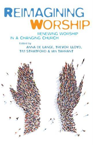 9781848259133 Reimagining Worship