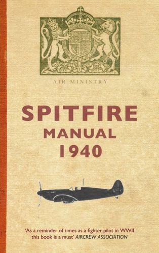 9781848684362 Spitfire Manual 1940
