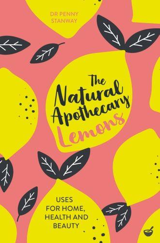 9781848993662 Natural Apothecary: Lemons