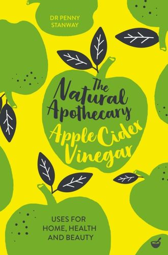 9781848993679 Natural Apothecary: Apple Cider Vinegar