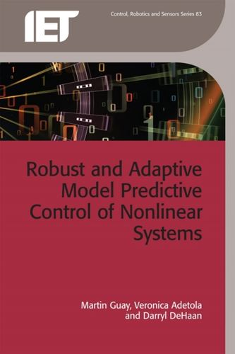 9781849195522 Robust and Adaptive Model Predictive Control of Nonlinear Systems