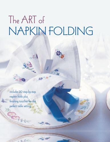 9781849759748 Art of Napkin Folding
