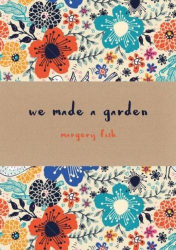 9781849943642 We Made a Garden