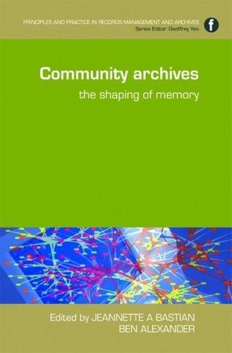 9781856046398 Community Archives