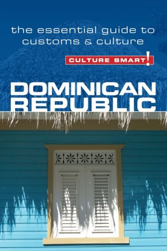 9781857335279 Dominican Republic - Culture Smart! The Essential Guide to Customs & Culture