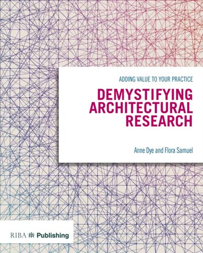 9781859465783 Demystifying Architectural Research