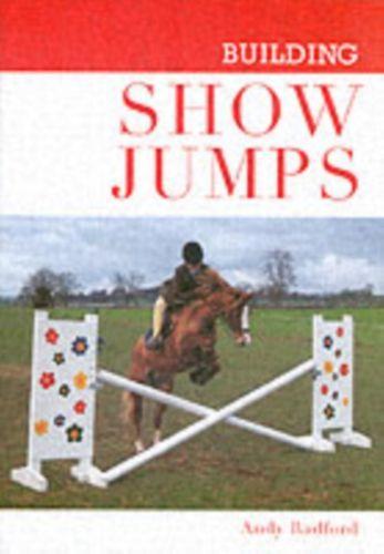 9781861267924 Building Show Jumps