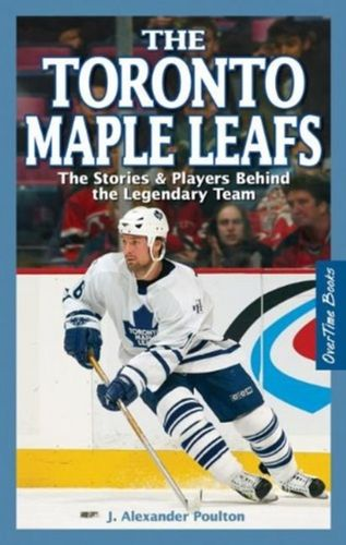9781897277164 Toronto Maple Leafs, The