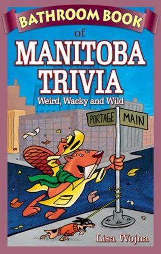 9781897278284 Bathroom Book of Manitoba Trivia