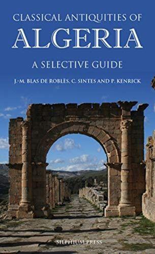 9781900971546 Classical Antiquities of Algeria