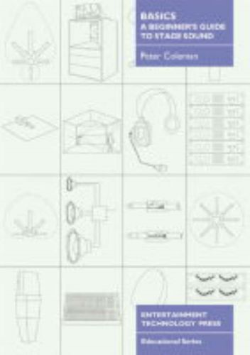 9781904031277 Basics - A Beginner's Guide to Stage Sound