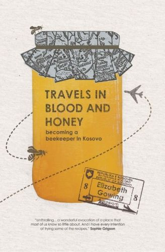9781904955900 Travels Through Blood and Honey
