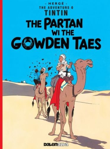 9781906587512 Tintin: The Partan Wi the Gowden (Scots)