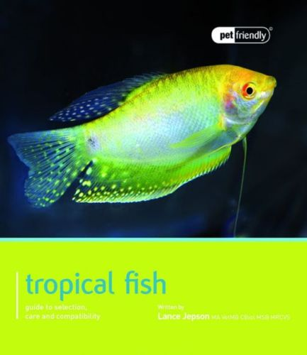 9781907337192 Tropical Fish - Pet Friendly