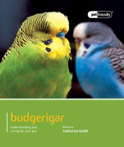 9781907337260 Budgeriegars - Pet Friendly