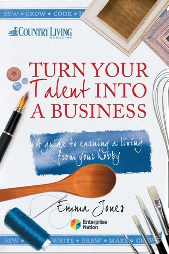 9781908003232 Turn Your Talent into a Business