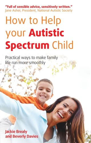 9781908281982 How to Help Your Autistic Spectrum Child