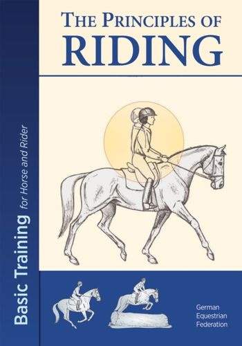 9781910016121 Principles of Riding: Basic Training for Both Horse and Rider