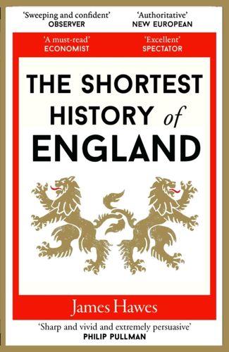 9781910400999 Shortest History of England