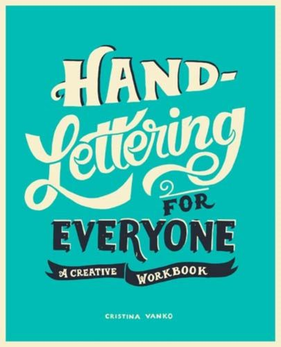 9781910552506 Hand-Lettering for Everyone