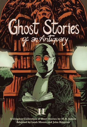 9781910593394 Ghost Stories of an Antiquary, Vol. 2