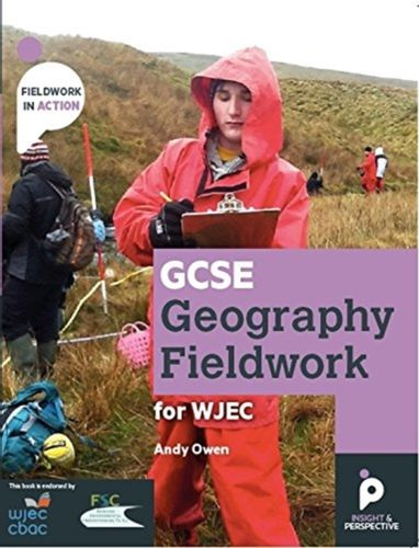 9781912190010 GCSE Geography Fieldwork Handbook  for WJEC (Wales)