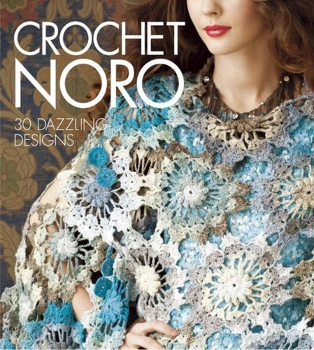 9781936096480 Crochet Noro