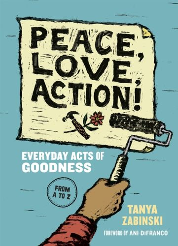 9781946764478 Peace, Love, Action!