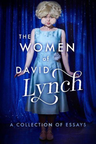 9781949024029 Women of David Lynch
