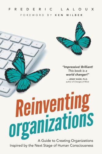 9782960133509 Reinventing Organizations