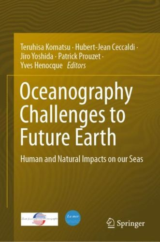 9783030001377 Oceanography Challenges to Future Earth