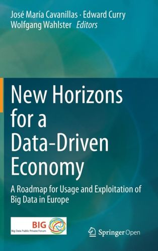 9783319215686 New Horizons for a Data-Driven Economy