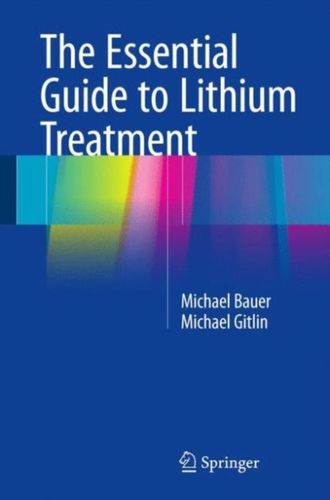 9783319312125 Essential Guide to Lithium Treatment