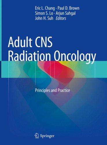 9783319428772 Adult CNS Radiation Oncology