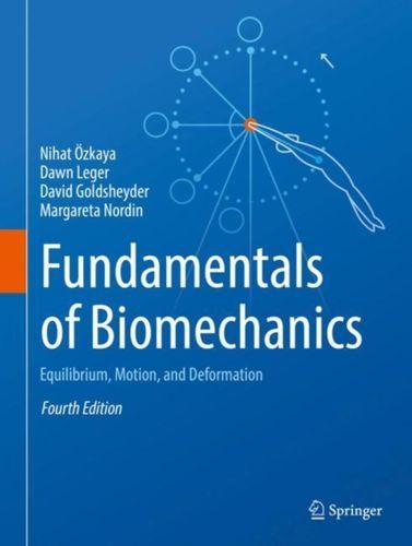 9783319447377 Fundamentals of Biomechanics