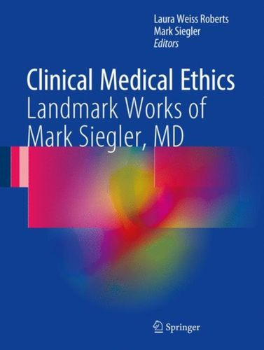 9783319538730 Clinical Medical Ethics