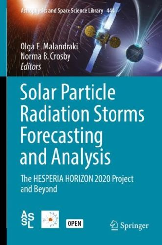 9783319600505 Solar Particle Radiation Storms Forecasting and Analysis