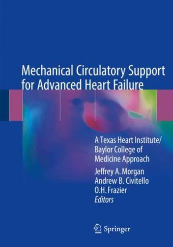 9783319653631 Mechanical Circulatory Support for Advanced Heart Failure