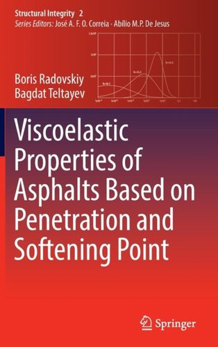 9783319672137 Viscoelastic Properties of Asphalts Based on Penetration and Softening Point