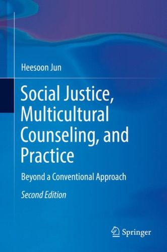 9783319725130 Social Justice, Multicultural Counseling, and Practice