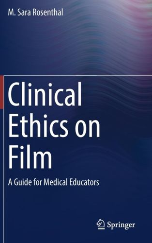 9783319903736 Clinical Ethics on Film