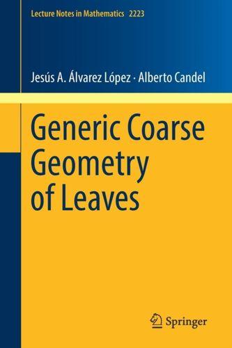 9783319941318 Generic Coarse Geometry of Leaves