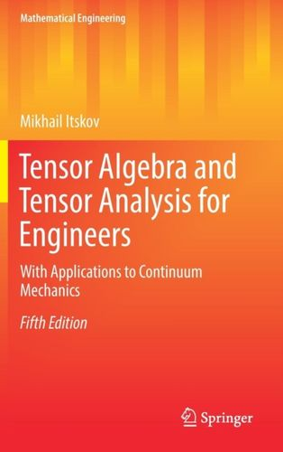 9783319988054 Tensor Algebra and Tensor Analysis for Engineers