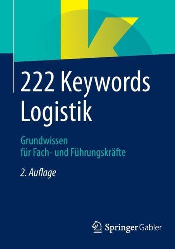 9783658059545 222 Keywords Logistik
