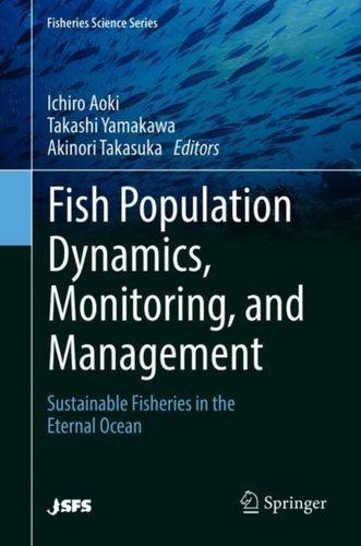 9784431566199 Fish Population Dynamics, Monitoring, and Management