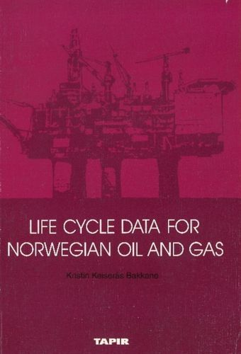 9788251911757 Life Cycle Data for Norwegian Oil and Gas